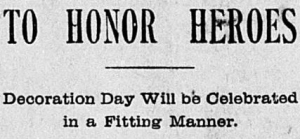 Memorial Day Planning Headline, Ottumwa Courier, 9 May 1901 (public domain).