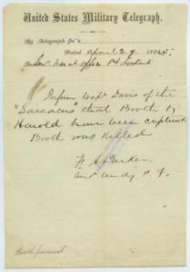 Announcement of the death of John Wilkes Booth (U.S. Military Telegraph from F. A. Parker to Sr. Naval Officer, Pt. Lookout, 29 April 1865, Missouri Historical Society, public domain).
