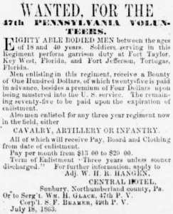 Recruiting notice published by Adjutant and 1st Lieutenant W. H. R. Hangen, 47th Pennsylvania Volunteers (Sunbury American, 1 August 1863, public domain).